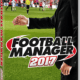 Football Manager (FM17) 2017