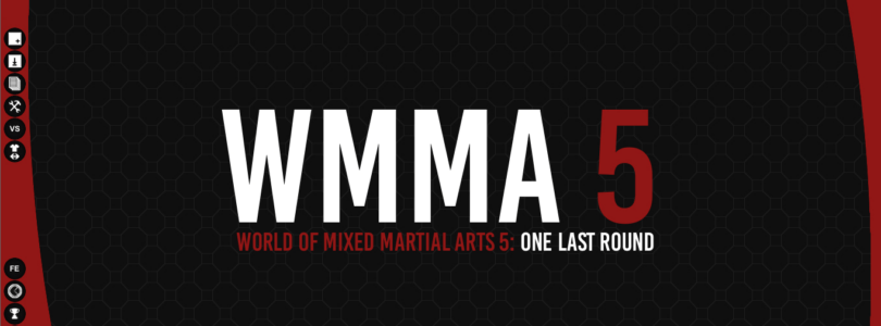 WMMA5 Review – Closest we will ever be to the actual world of MMA