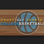 Draft Day Sports: College Basketball 2018