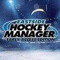 Eastside Hockey Manager: Early Access (EHM:EA)