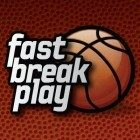 Fast Break Play